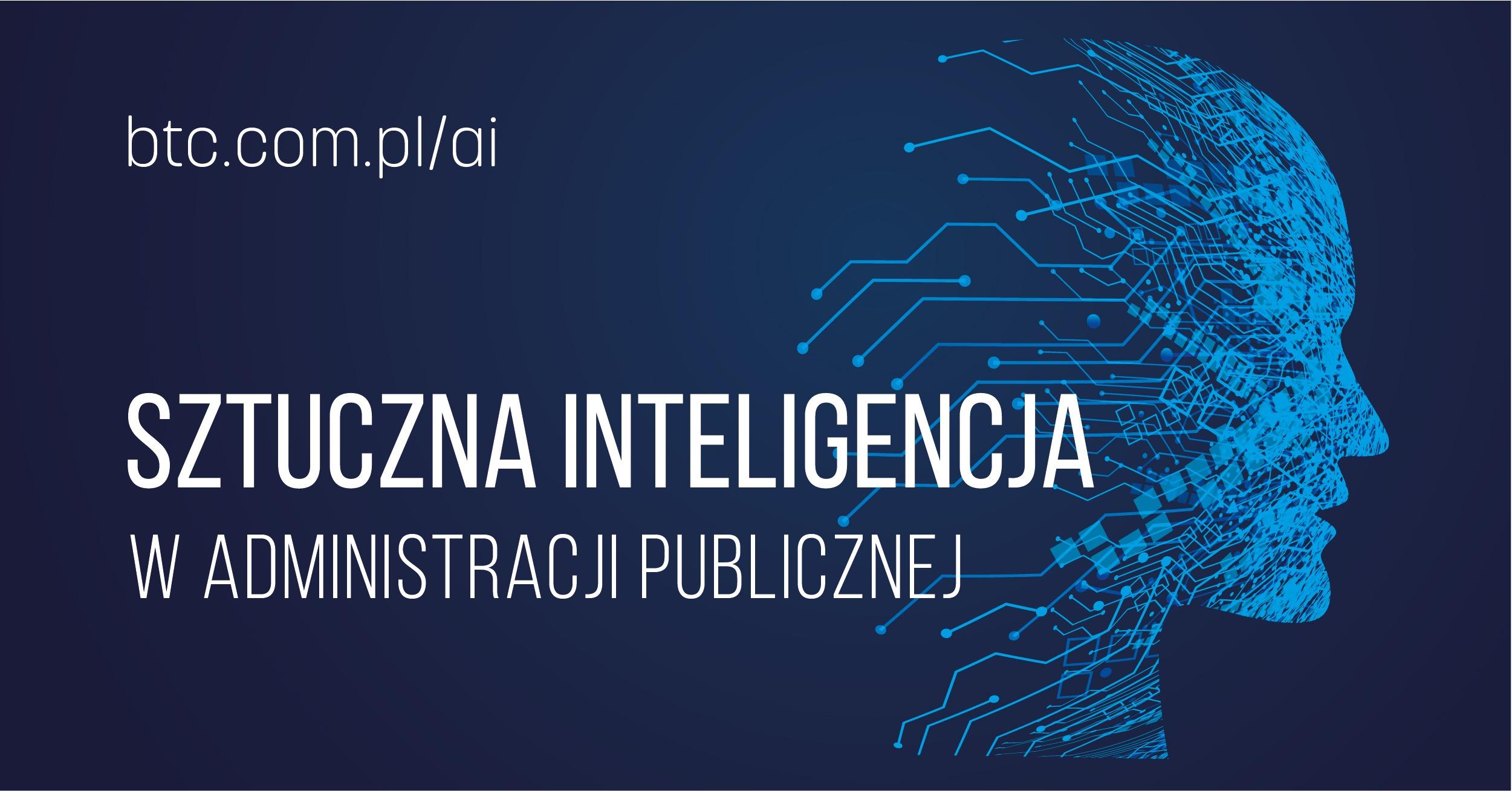 BTC Sztuczna inteligencja w administracji publicznej